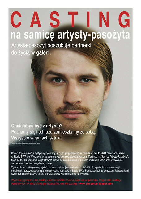 Casting na samicę Artysty-Pasożyta / Casting for a female parasite-artist, BWA Wroclaw, 10-11.2011, PL