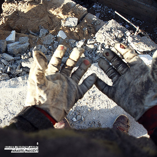 Builder - Budowlaniec - Art Sztuka - Work Praca - Project Projekt - Parasite / Pasożyt - note / notka 8