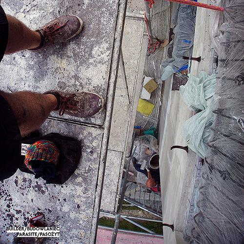 Builder - Budowlaniec - Art Sztuka - Work Praca - Project Projekt - Parasite / Pasożyt - note / notka 16
