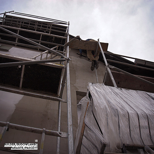 Builder - Budowlaniec - Art Sztuka - Work Praca - Project Projekt - Parasite / Pasożyt - note / notka 18